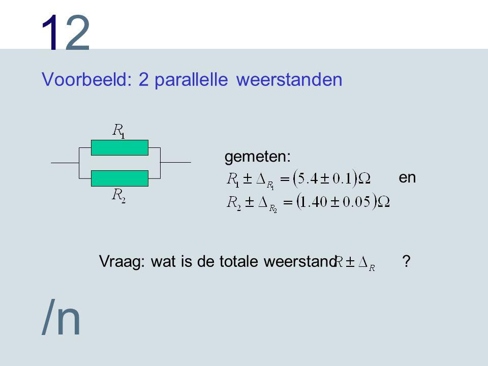 Voorbeeld: 2 parallelle weerstanden