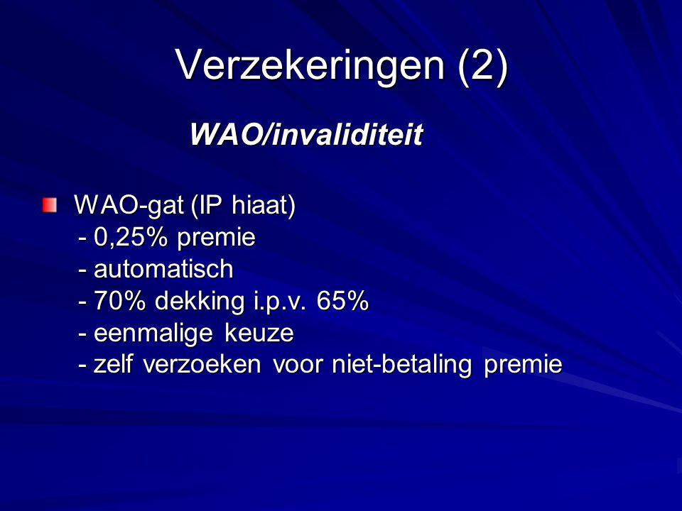 Verzekeringen (2) WAO/invaliditeit WAO-gat (IP hiaat) - 0,25% premie