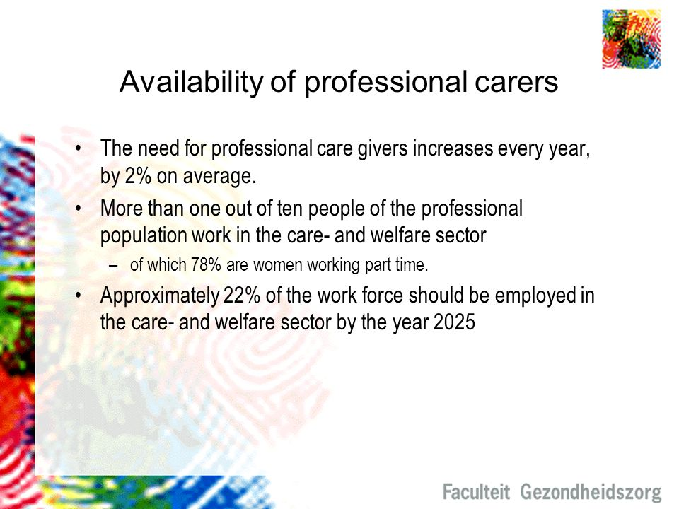 Availability of professional carers