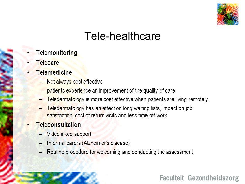 Tele-healthcare Telemonitoring Telecare Telemedicine Teleconsultation