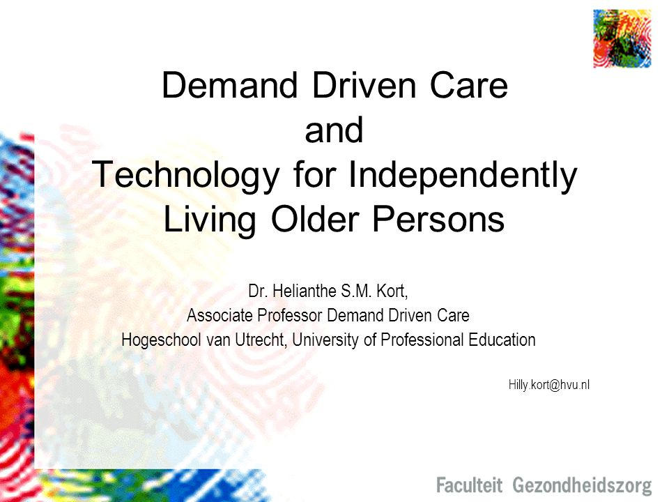 Demand Driven Care and Technology for Independently Living Older Persons