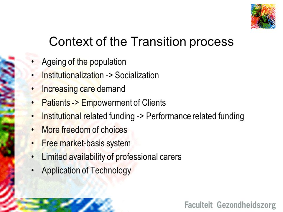 Context of the Transition process