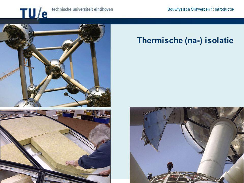 Thermische (na-) isolatie