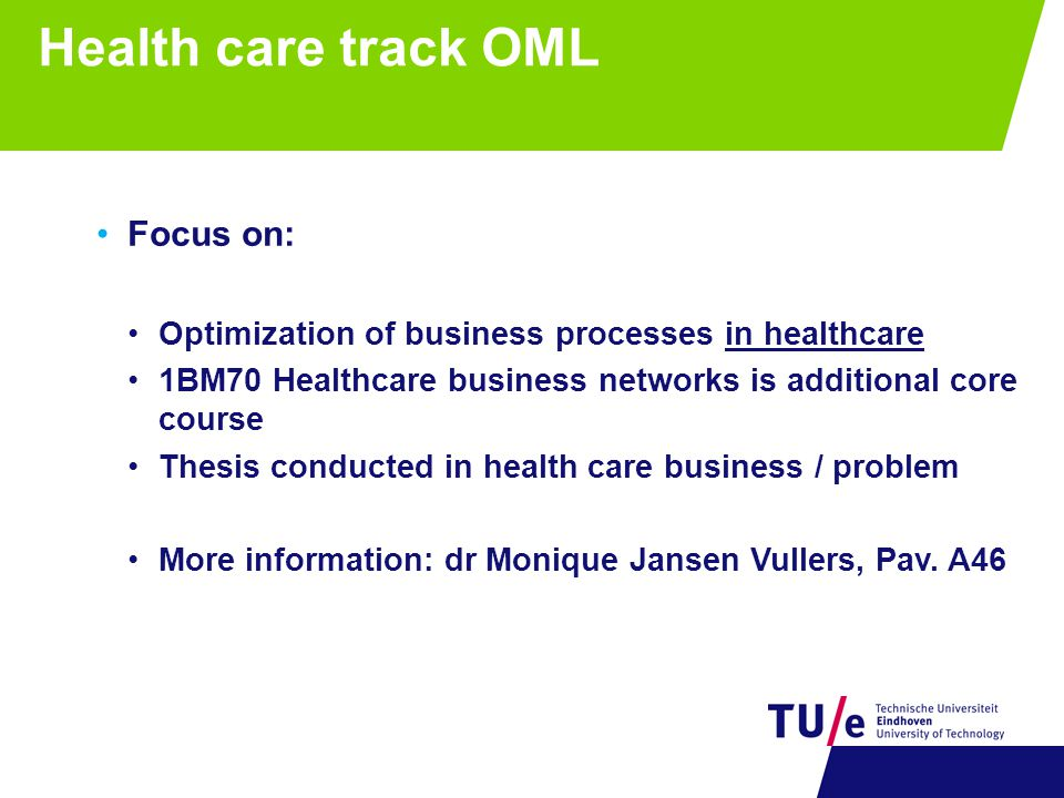 Health care track OML Focus on:
