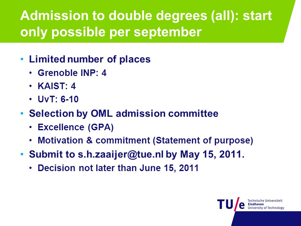 Admission to double degrees (all): start only possible per september
