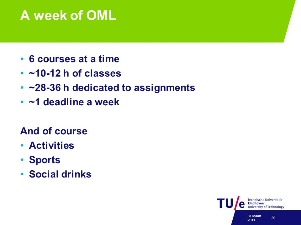 A week of OML 6 courses at a time ~10-12 h of classes