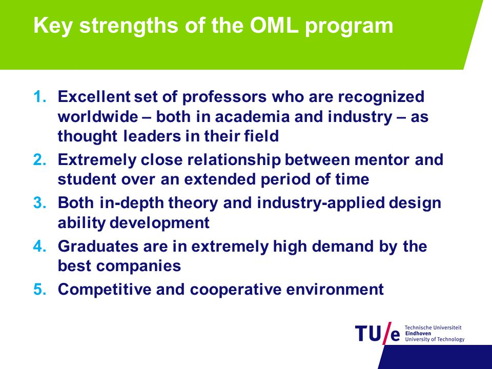 Key strengths of the OML program