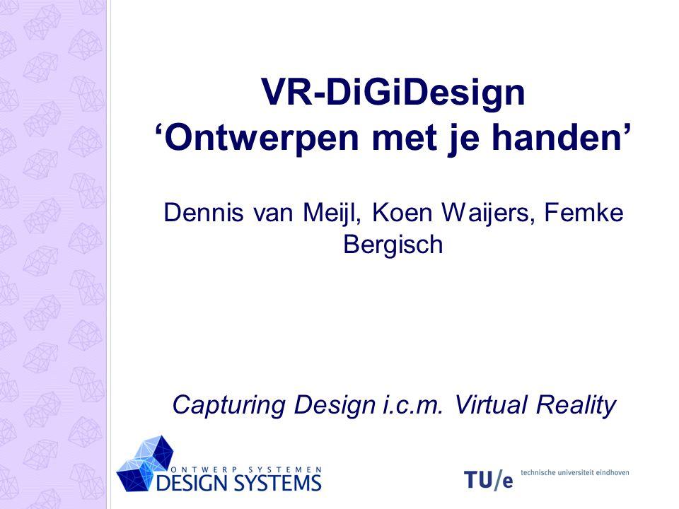 VR-DiGiDesign 'Ontwerpen met je handen'