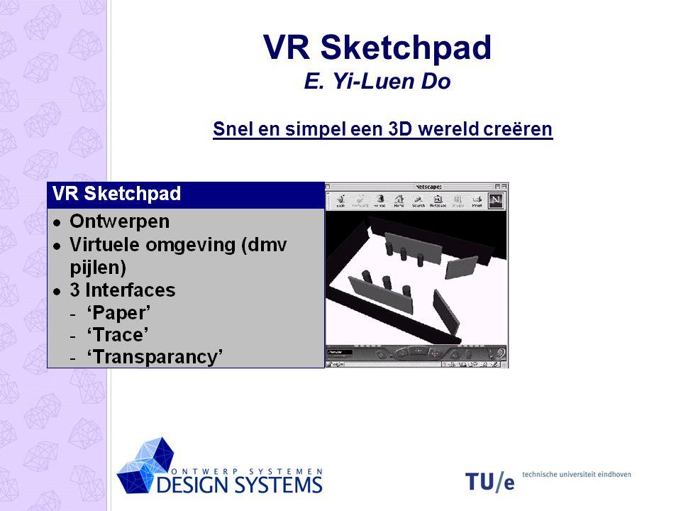 VR Sketchpad E. Yi-Luen Do