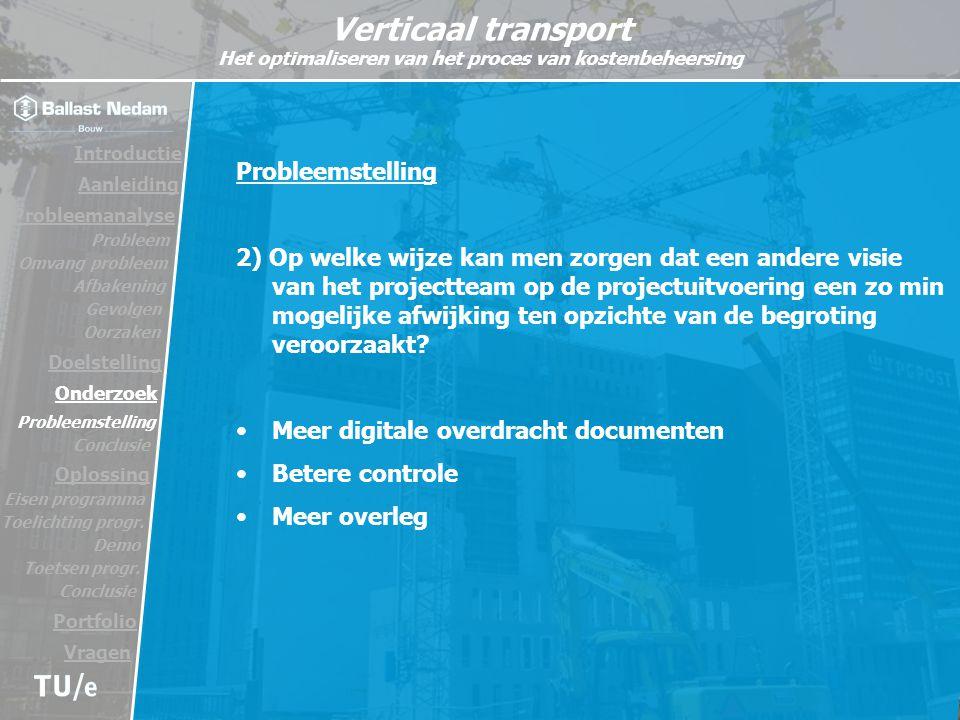 Meer digitale overdracht documenten Betere controle Meer overleg