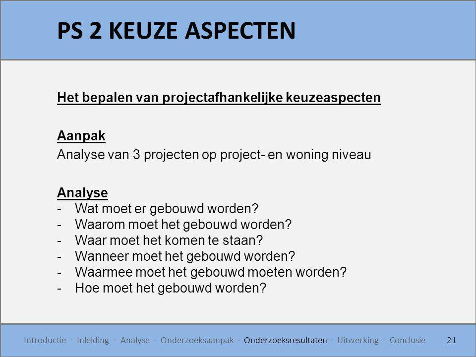 PS 2 KEUZE ASPECTEN Het bepalen van projectafhankelijke keuzeaspecten