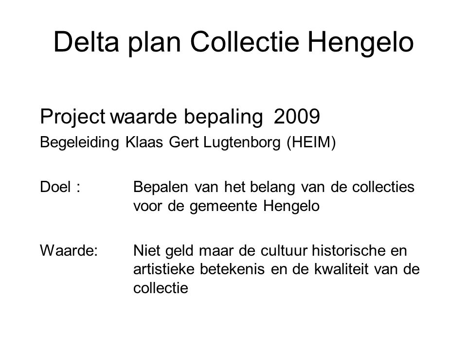 Delta plan Collectie Hengelo