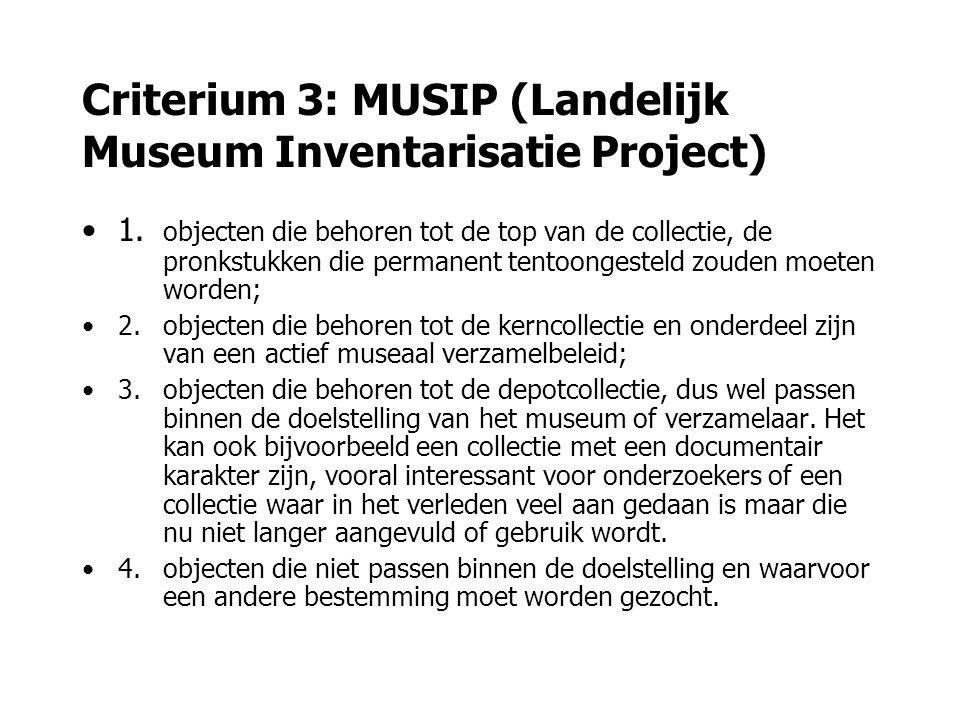 Criterium 3: MUSIP (Landelijk Museum Inventarisatie Project)