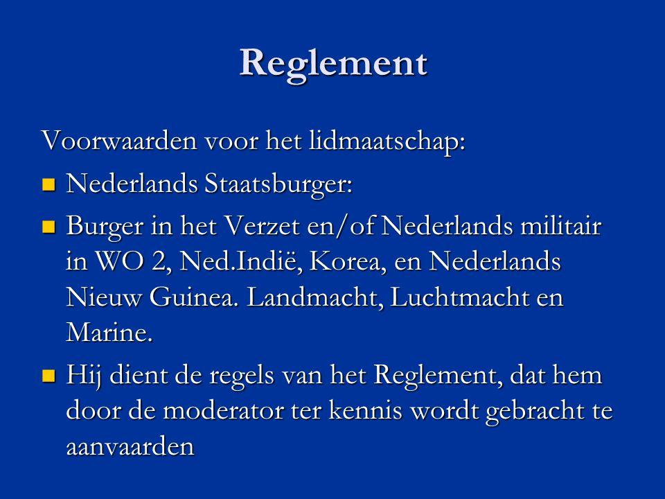 Reglement Voorwaarden voor het lidmaatschap: Nederlands Staatsburger: