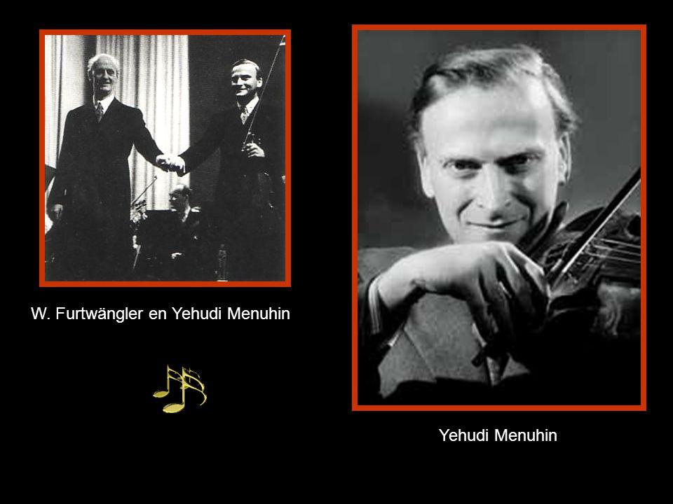 W. Furtwängler en Yehudi Menuhin