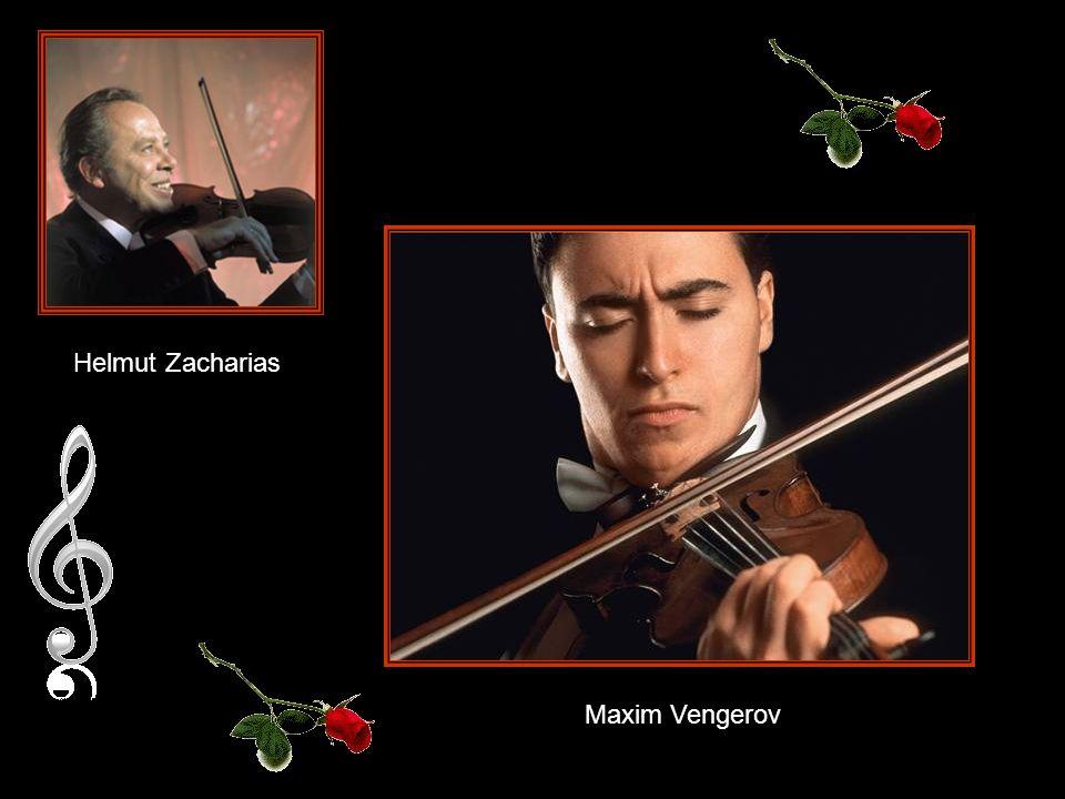 Helmut Zacharias Maxim Vengerov Maxim Vengerov