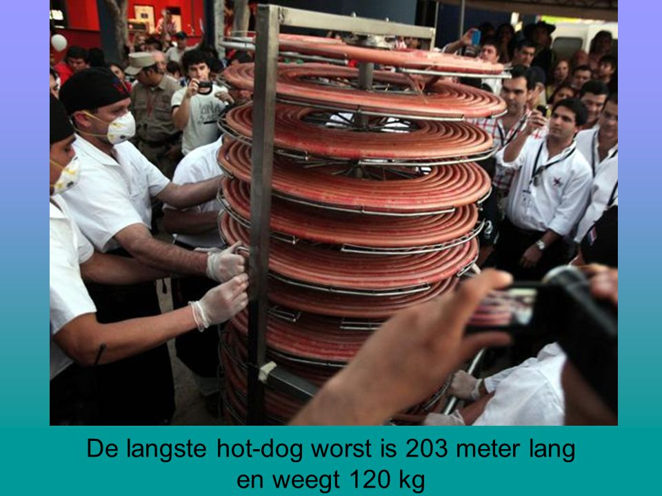 De langste hot-dog worst is 203 meter lang en weegt 120 kg