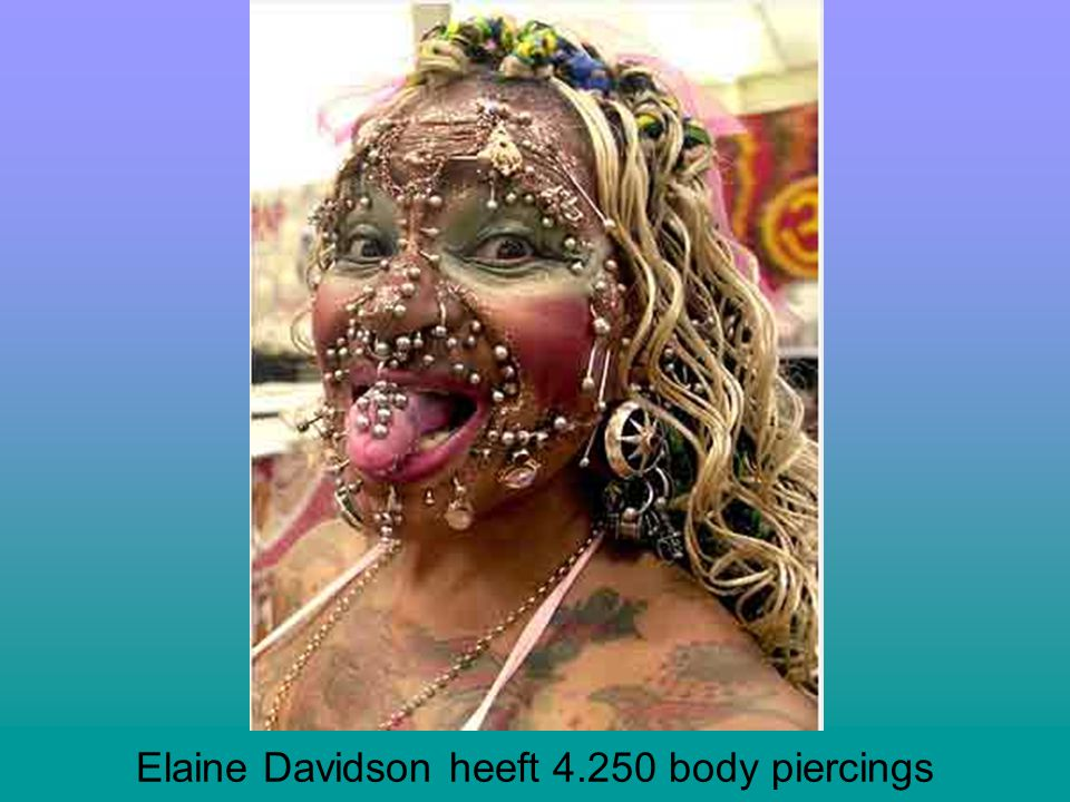 Elaine Davidson heeft 4.250 body piercings