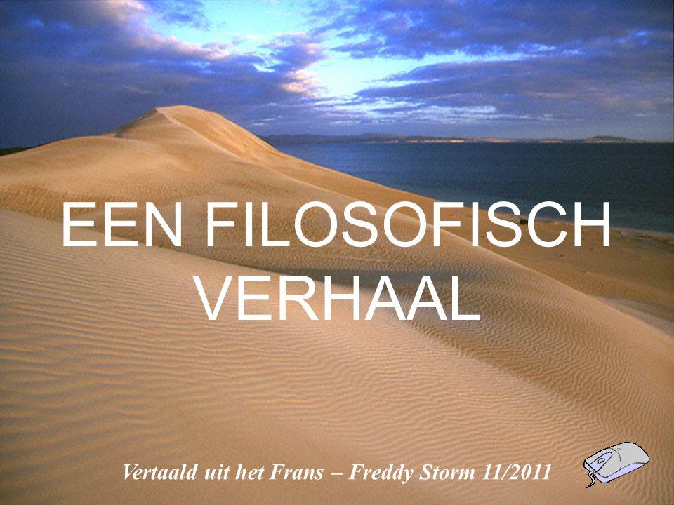 Vertaald uit het Frans – Freddy Storm 11/2011