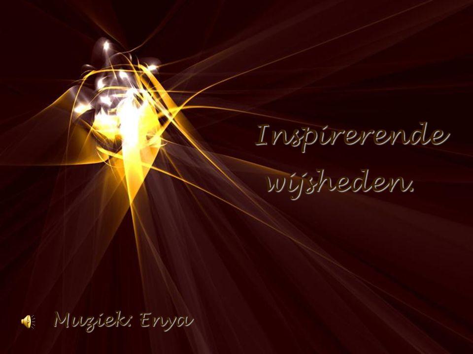 Inspirerende wijsheden. Muziek: Enya