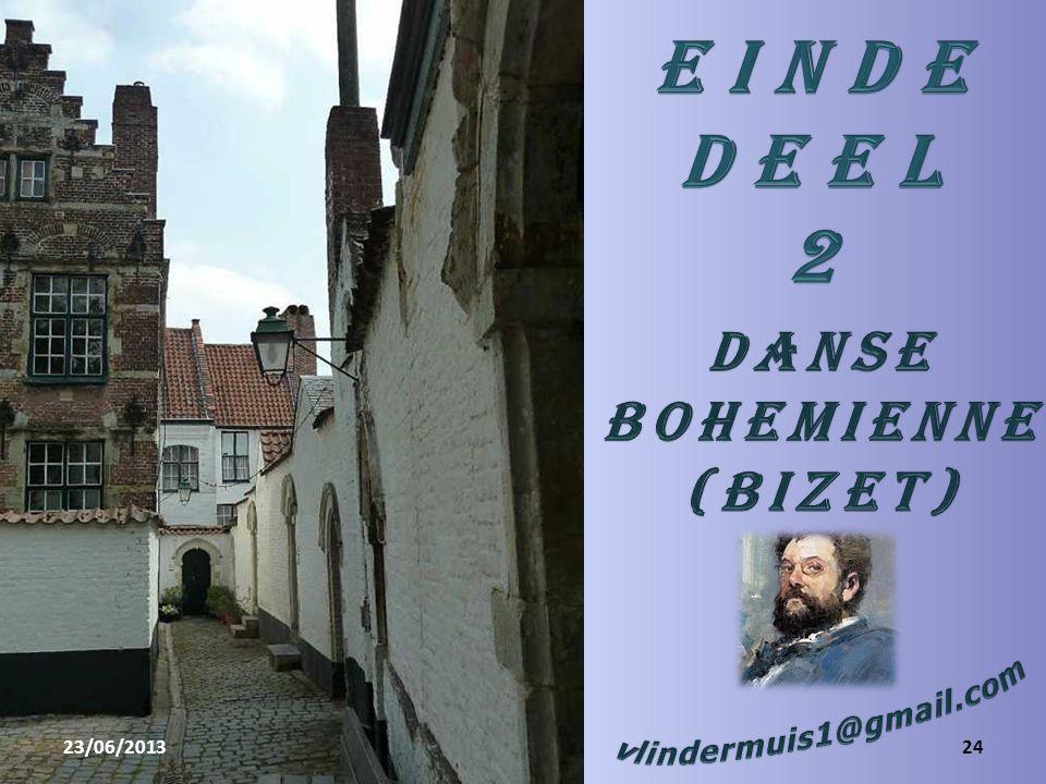 E I N D E D E E L 2 Danse Bohemienne (Bizet) vlindermuis1@gmail.com
