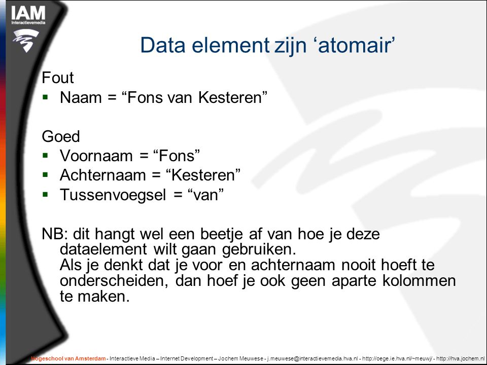 Data element zijn 'atomair'