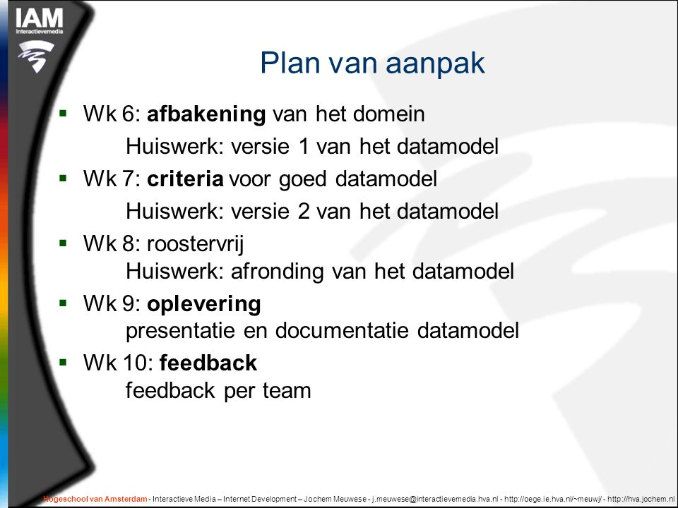 Plan van aanpak Wk 6: afbakening van het domein