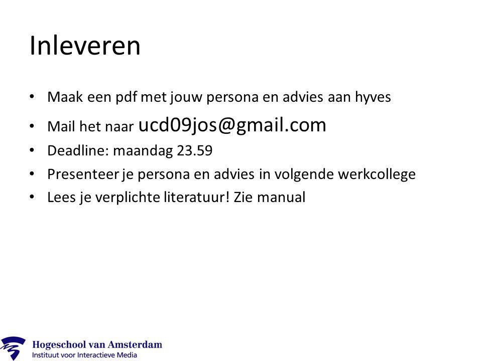 Inleveren Maak een pdf met jouw persona en advies aan hyves