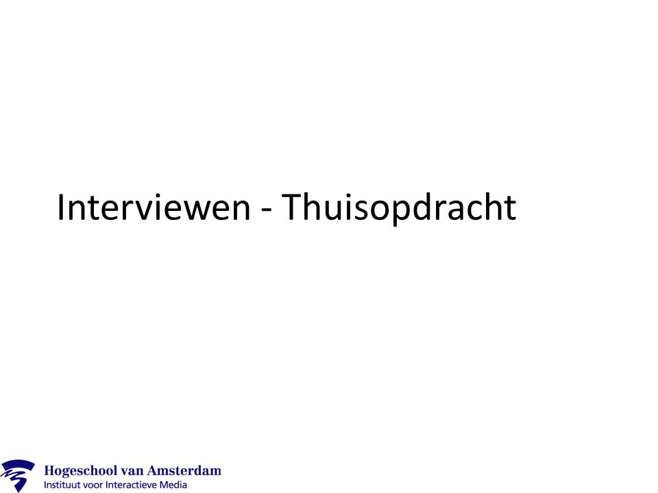 Interviewen - Thuisopdracht