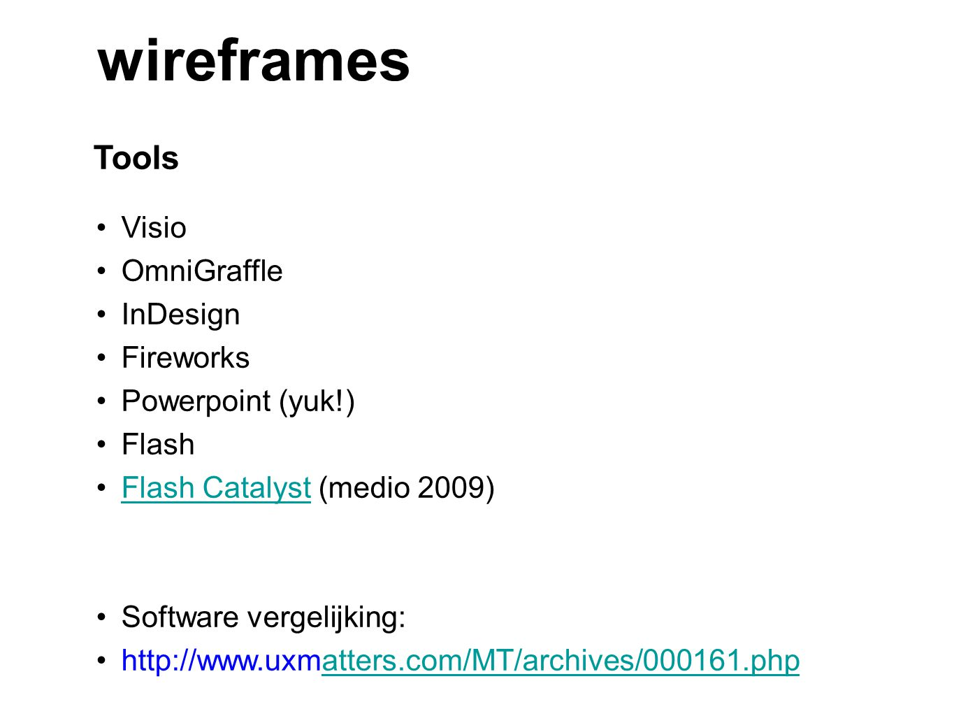 wireframes Tools Visio OmniGraffle InDesign Fireworks