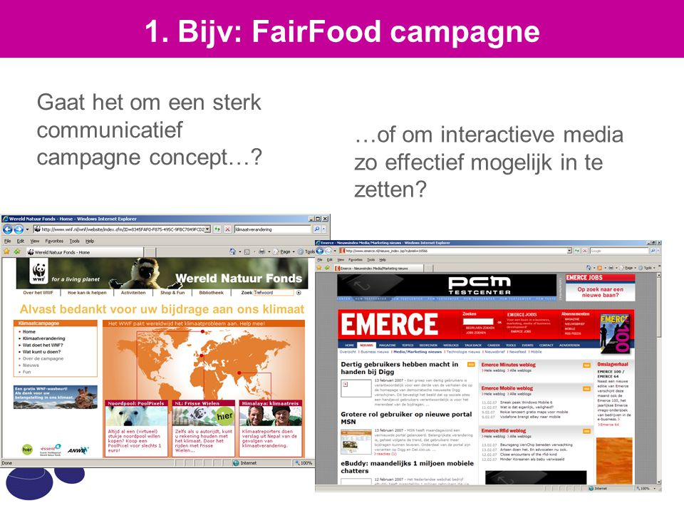 1. Bijv: FairFood campagne