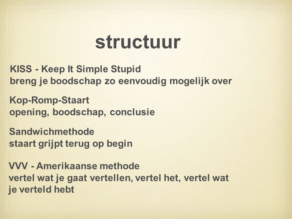 structuur KISS - Keep It Simple Stupid