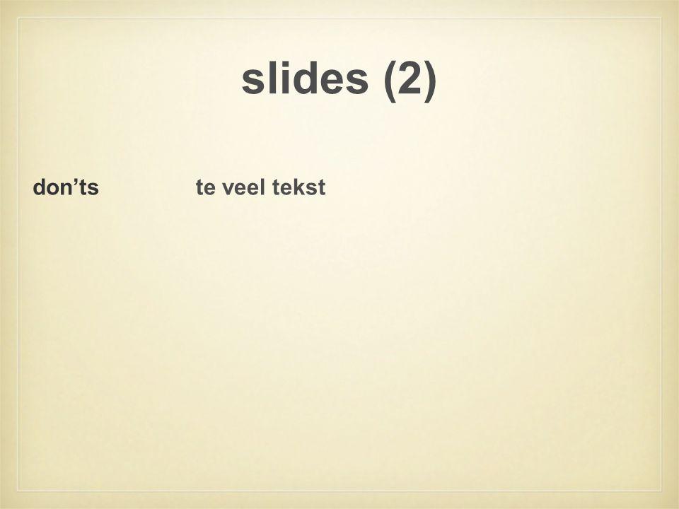 slides (2) don'ts te veel tekst