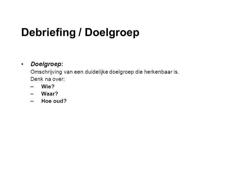 Debriefing / Doelgroep