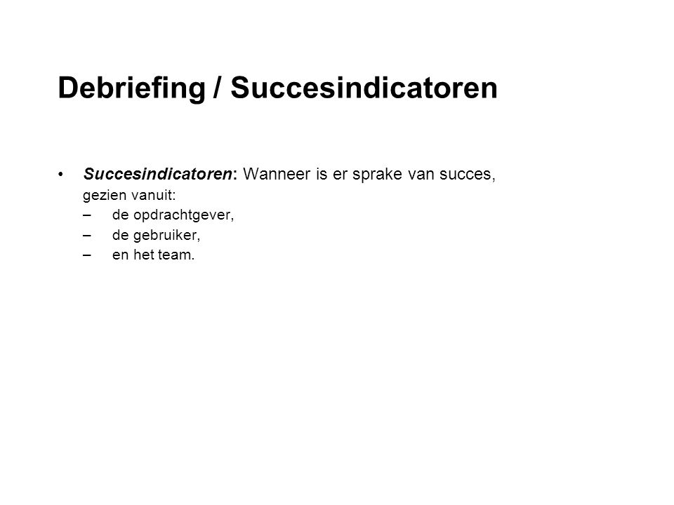 Debriefing / Succesindicatoren