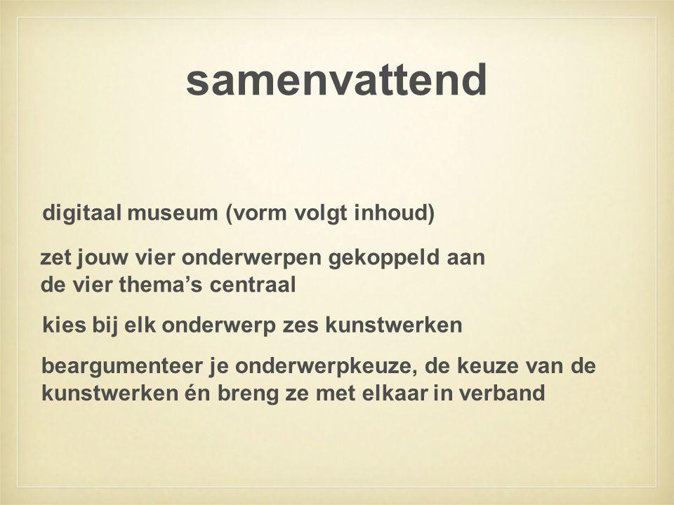 samenvattend digitaal museum (vorm volgt inhoud)