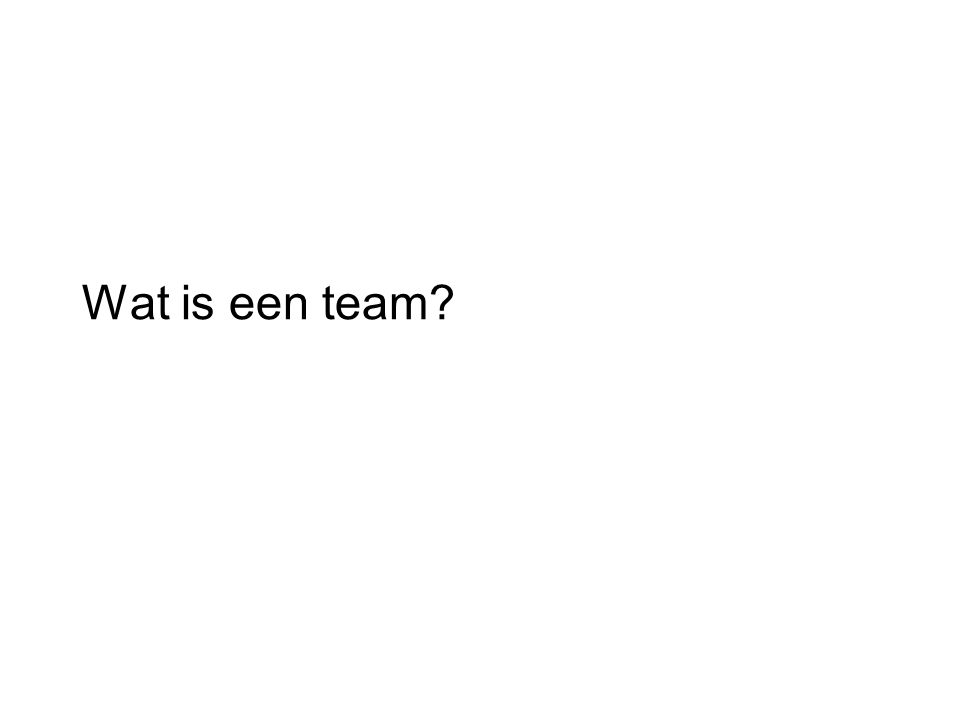 Wat is een team