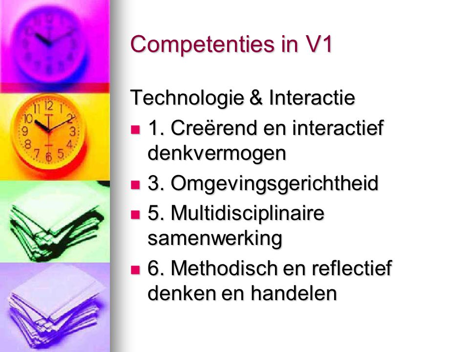 Competenties in V1 Technologie & Interactie