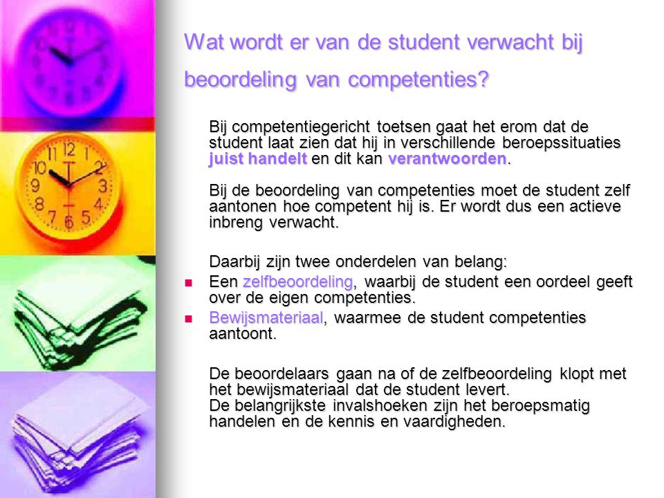 Wat wordt er van de student verwacht bij beoordeling van competenties