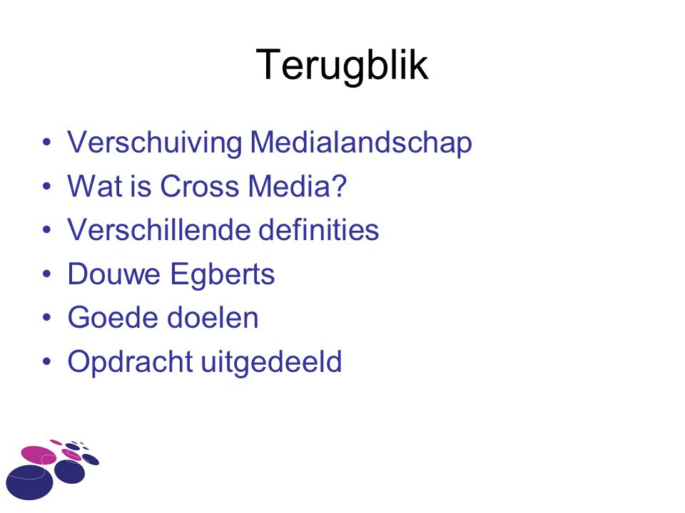 Terugblik Verschuiving Medialandschap Wat is Cross Media