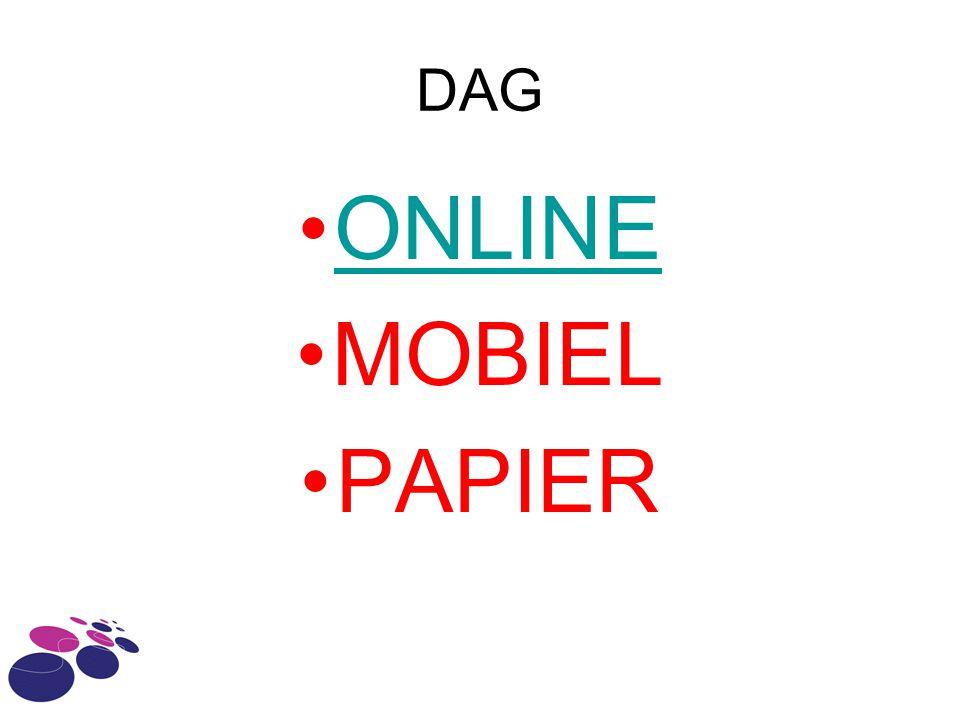 DAG ONLINE MOBIEL PAPIER