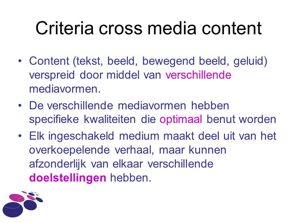 Criteria cross media content