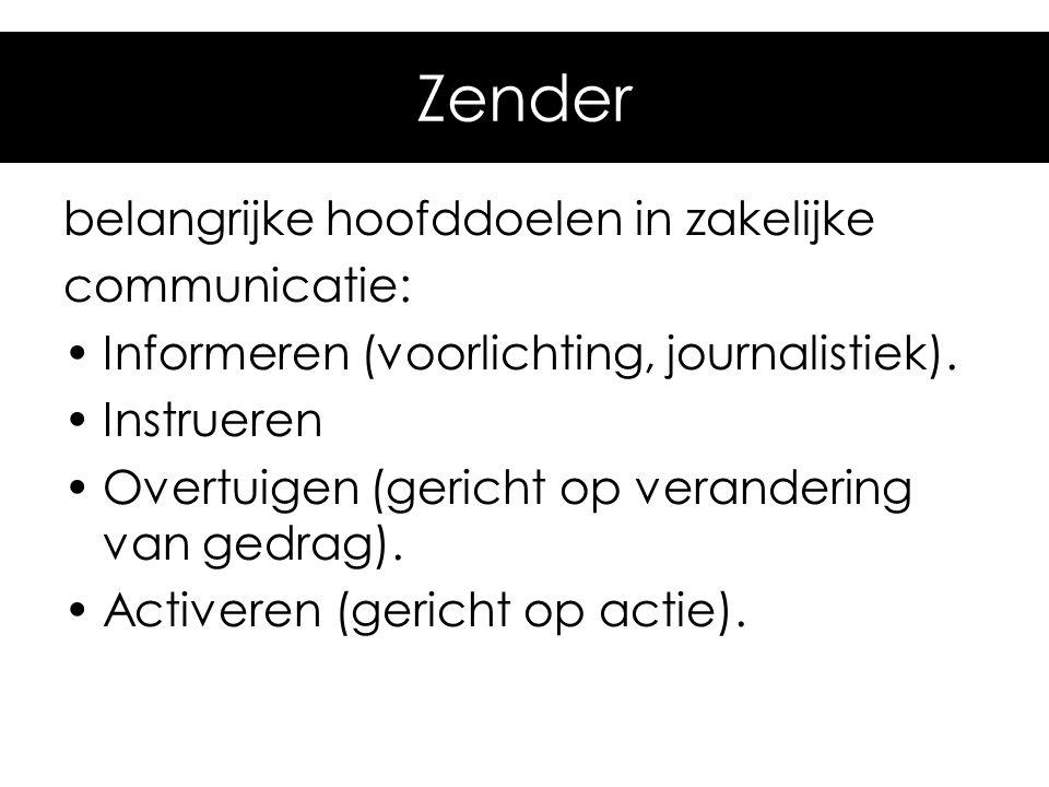 Zender belangrijke hoofddoelen in zakelijke communicatie: