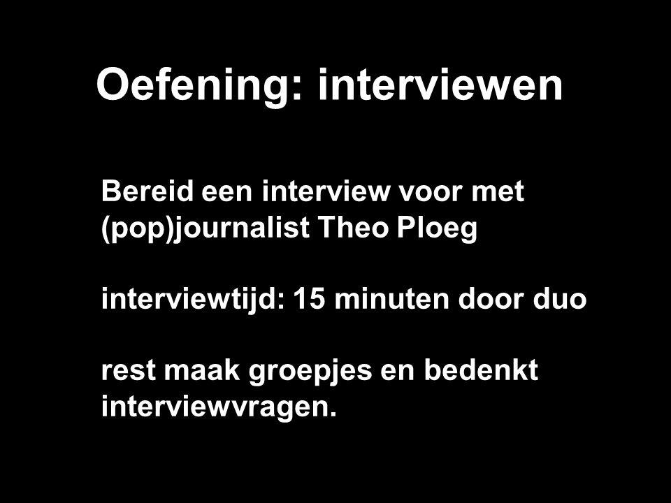 Oefening: interviewen