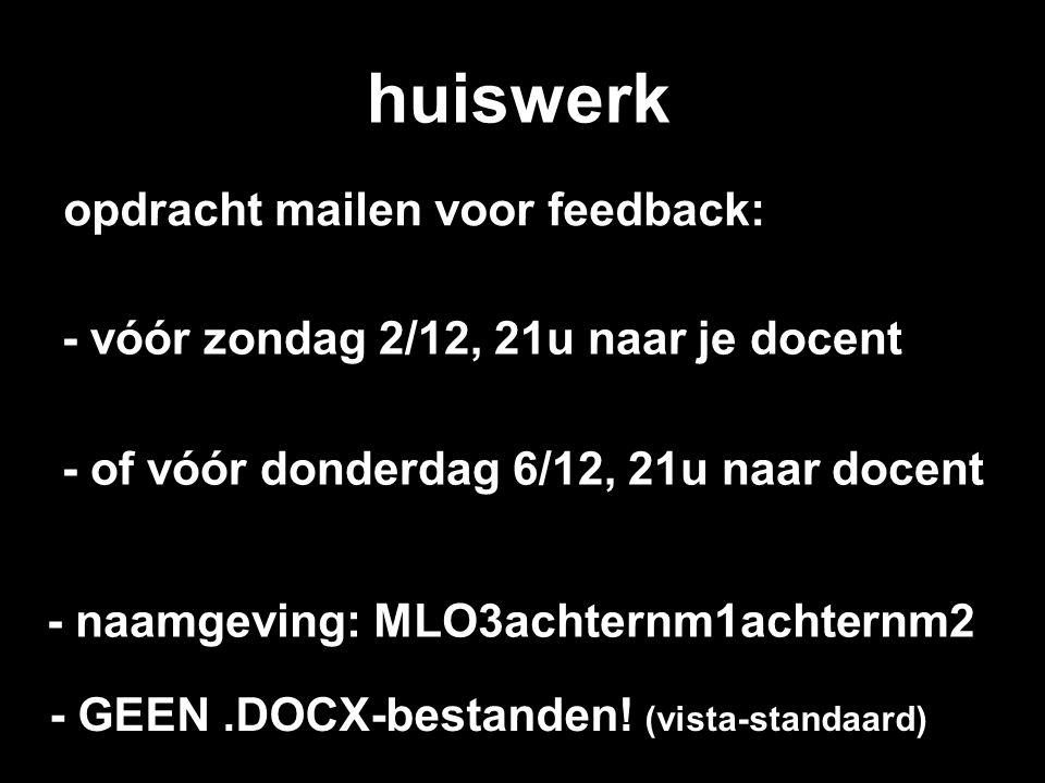 huiswerk opdracht mailen voor feedback: