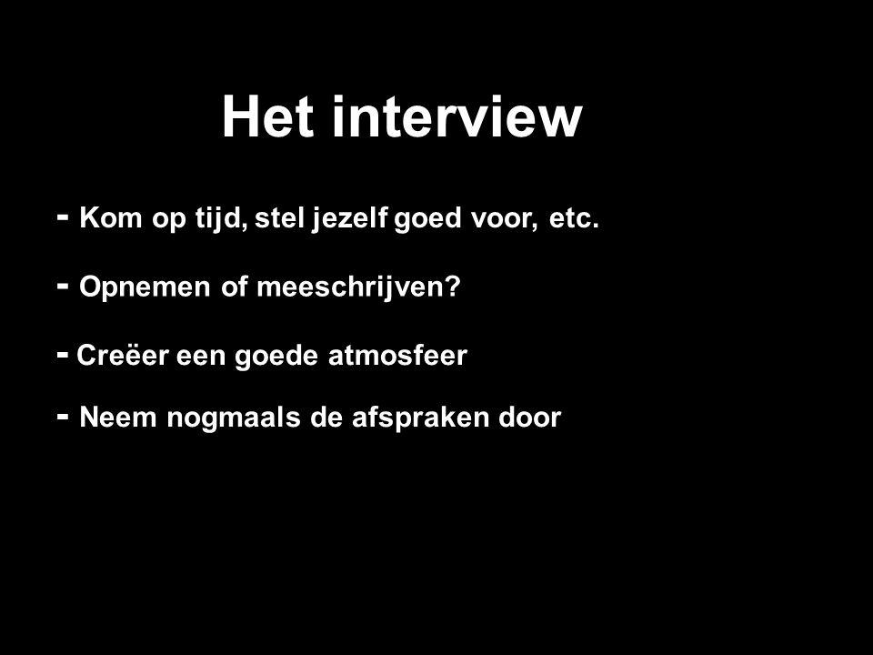 Het interview - Kom op tijd, stel jezelf goed voor, etc.