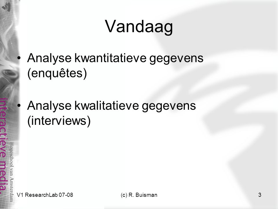 Vandaag Analyse kwantitatieve gegevens (enquêtes)