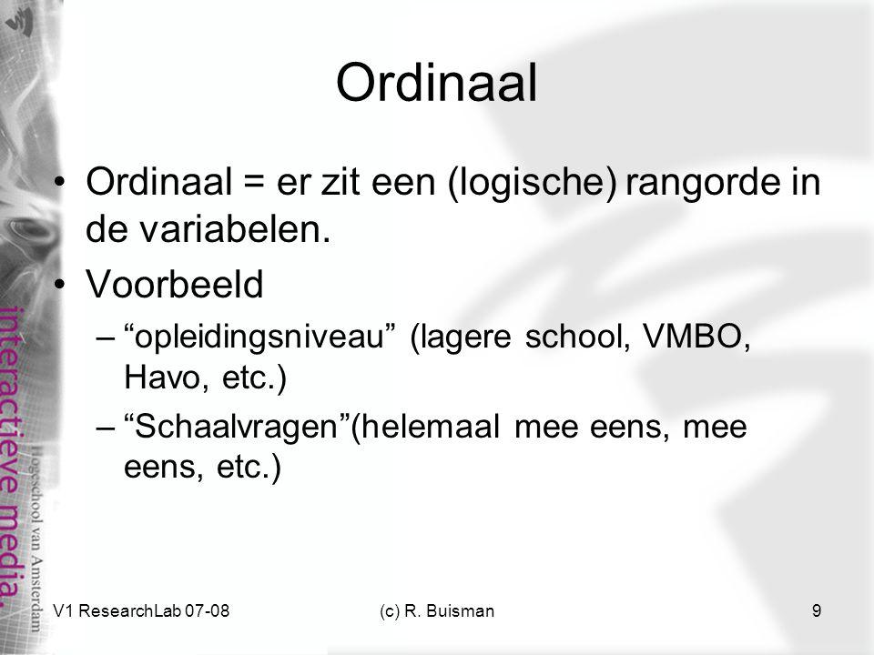 Ordinaal Ordinaal = er zit een (logische) rangorde in de variabelen.