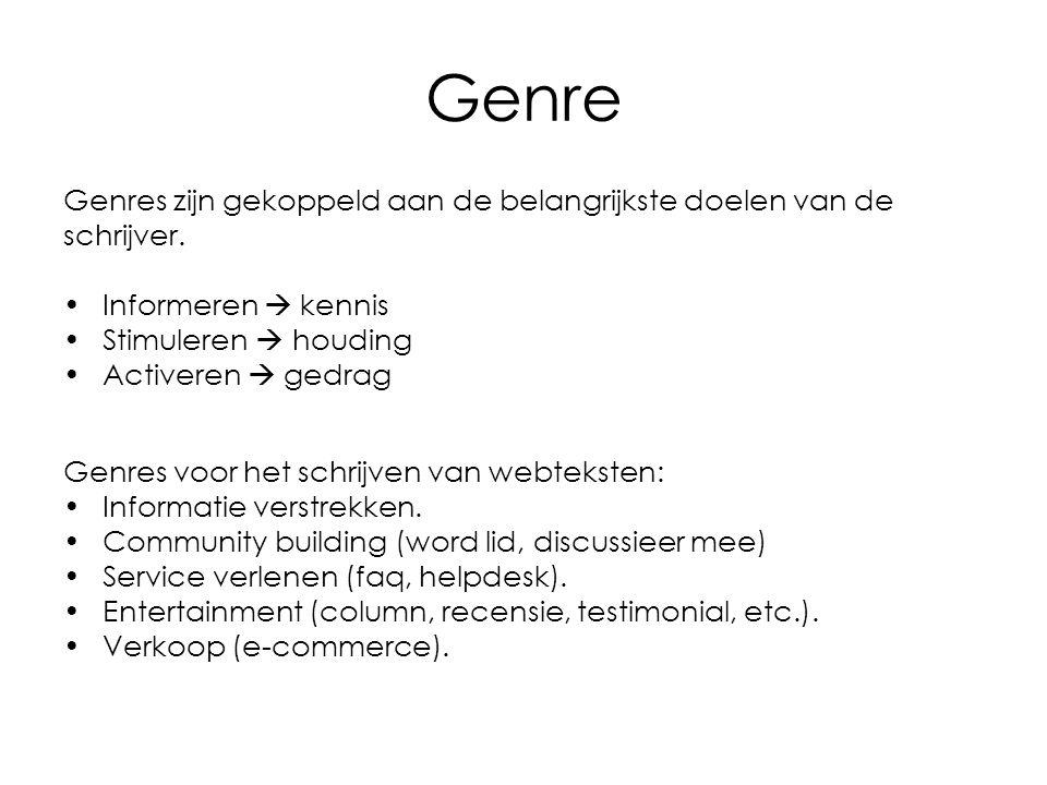 Genre Genres zijn gekoppeld aan de belangrijkste doelen van de