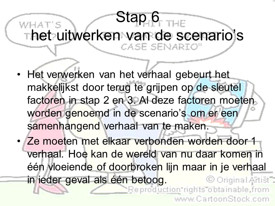 Stap 6 het uitwerken van de scenario's
